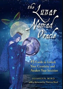 The Lunar Nomad Oracle By Shaheen Miro