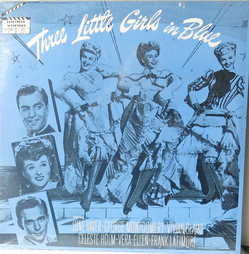 June Haver, George Montgomery ‎– Three Little Girls In Blue - Hollywood Soundstage