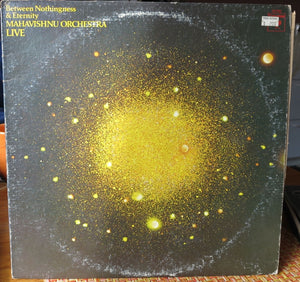 Mahavishnu Orchestra ‎– Between Nothingness & Eternity - CBS