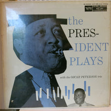 Lester Young With The Oscar Peterson Trio ‎– The President Plays With The Oscar Peterson Trio