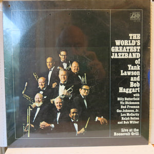 The World's Greatest Jazzband Of Yank Lawson And Bob Haggart ‎– Live At The Roosevelt Grill
