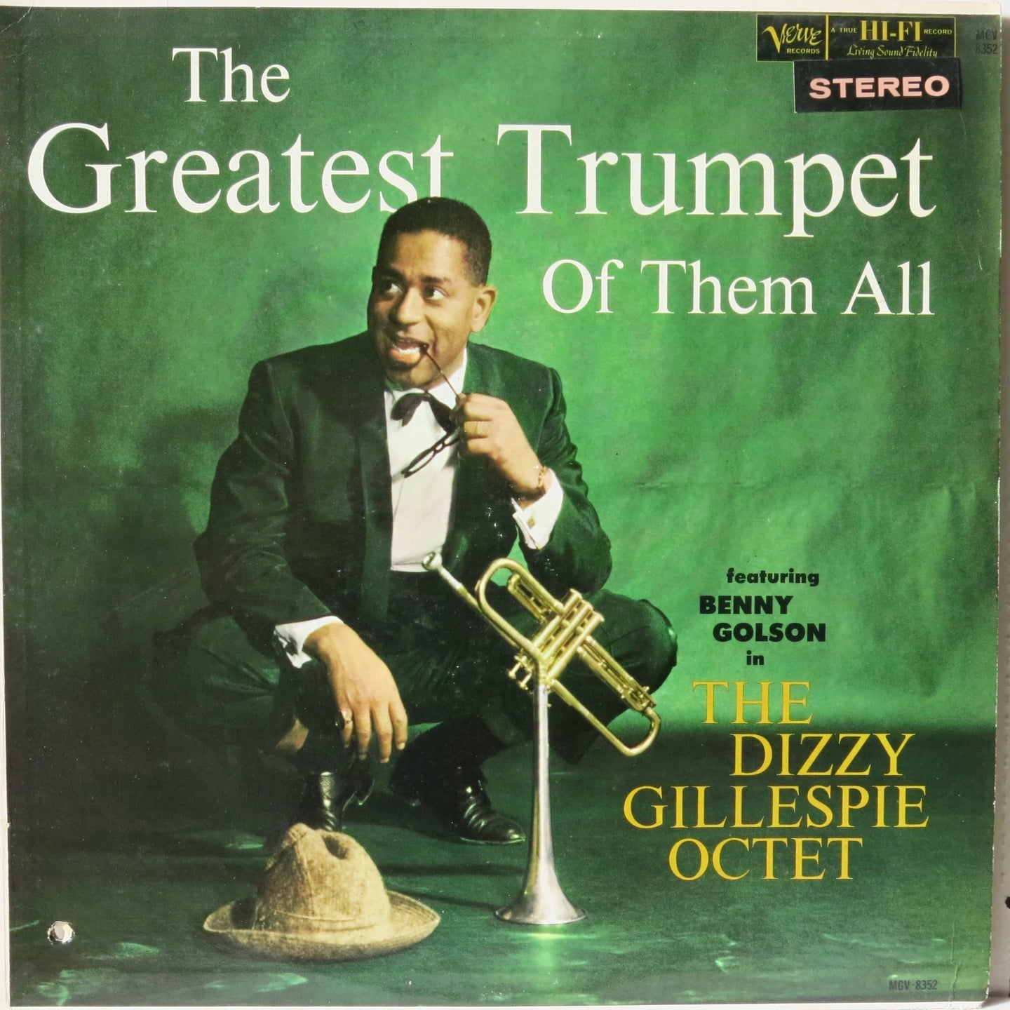 The Dizzy Gillespie Octet Featuring Benny Golson ‎– The Greatest Trumpet Of Them All