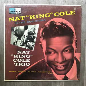 Nat King Cole - In The Beginning - Decca