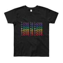Load image into Gallery viewer, Love Is Love (Youth)