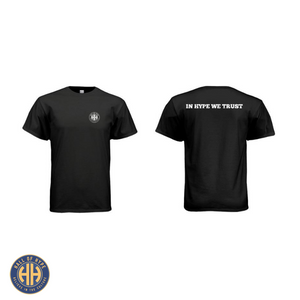 """IN HYPE WE TRUST"" Tee - Hall Of Hype"