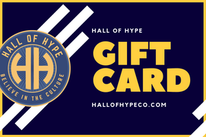 Hall Of Hype Gift Card - Hall Of Hype