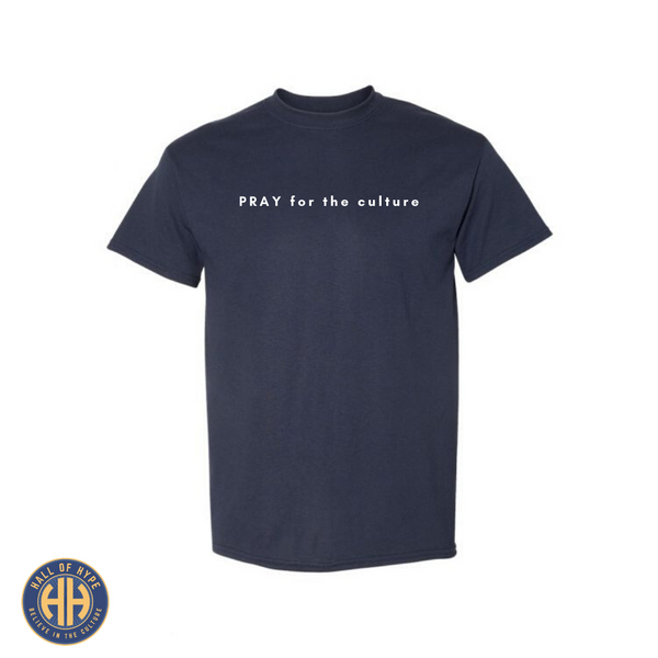 """PRAY FOR THE CULTURE"" Tee - Hall Of Hype"