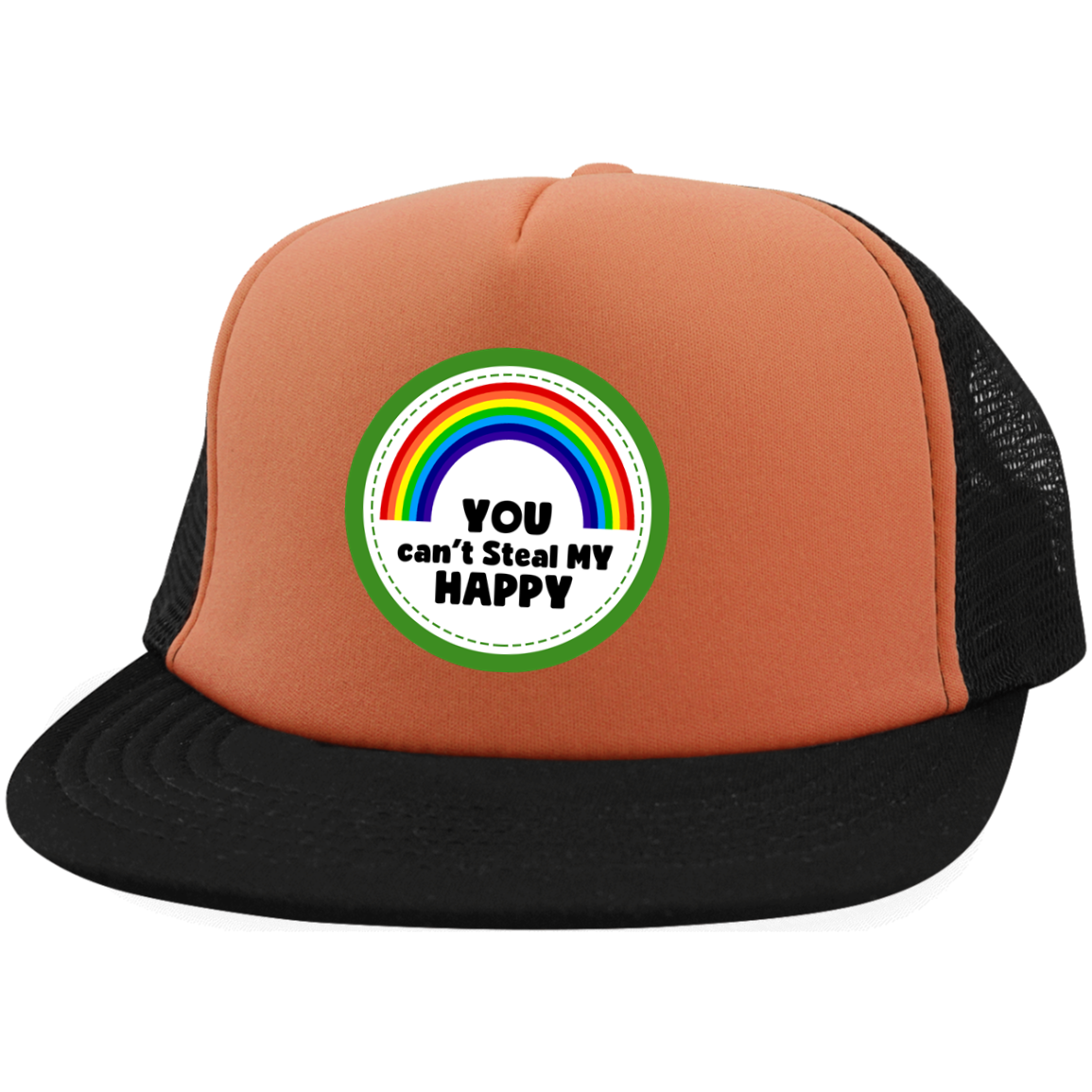 You Can't Steal My Happy LGBT  District Trucker Hat with Snapback