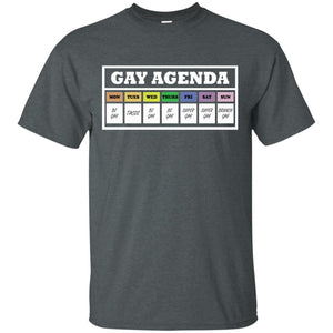 Gay Agenda Funny T-shirt