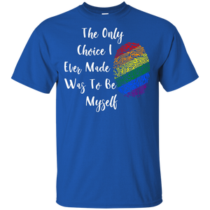 The Only Choice LGBT G200 Gildan Ultra Cotton T-Shirt