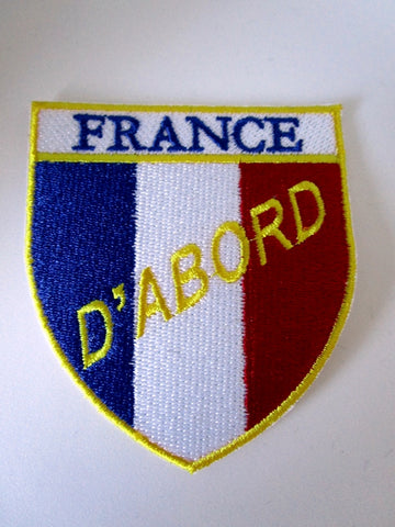 Embroidered Military Patch France d'Abord ! Flag