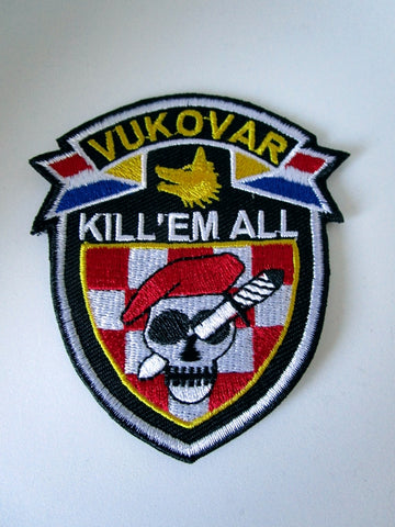 Embroidered Military Patch Kill'Em All Vukovar Croatia Army