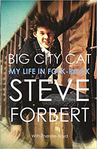 "[SIGNED] Paperback: ""Big City Cat: My Life in Folk Rock"""