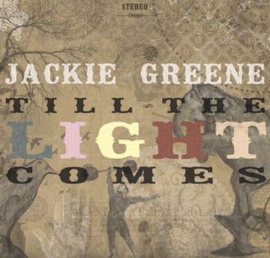 Jackie Greene - Till The Light Comes Digital Album