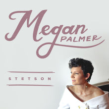 "Megan Palmer - ""Stetson"" T-Shirt and Digital Single Benefiting Gilda's Club"