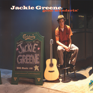 Jackie Greene gone wanderin' CD 2002 album cover blue rose music