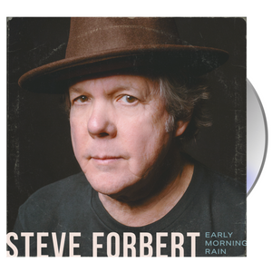 "Steve Forbert - ""Early Morning Rain"" CD"
