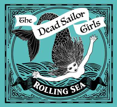 The Dead Sailor Girls -