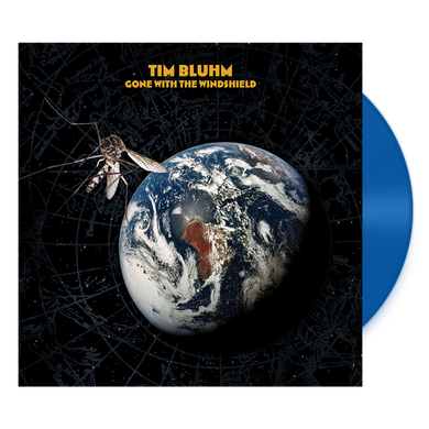 Tim Bluhm - Gone With The Windshield Vinyl