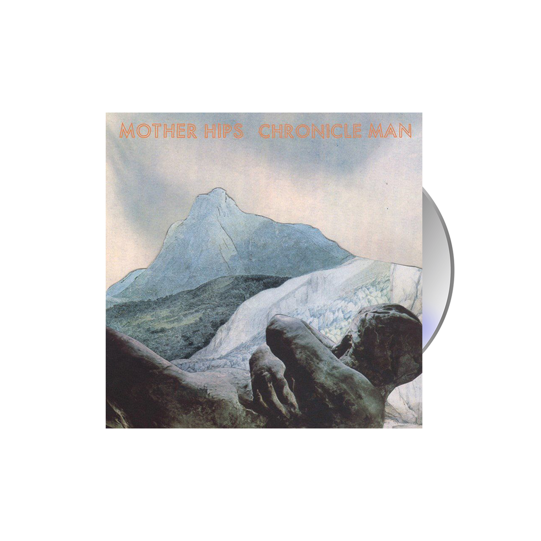 The Mother Hips - Chronicle Man CD