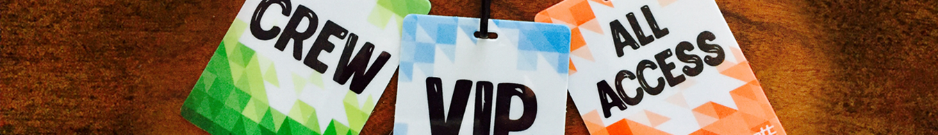 id badges - Crew - VIP - All Access