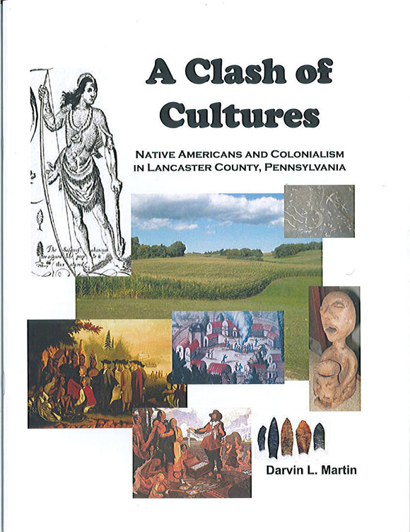 A Clash of Cultures: Native Americans and Colonialism in Lancaster County, Pennsylvania