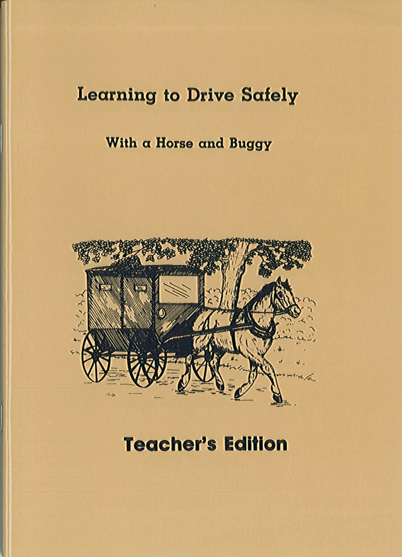 Learning to Drive Safely with a Horse and Buggy - Teacher's Edition