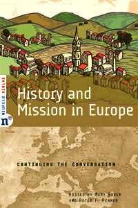 History and Mission in Europe: Continuing the Conversation