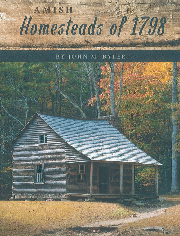 Amish Homesteads of 1798