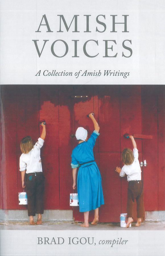 Amish Voices: A Collection of Amish Writings