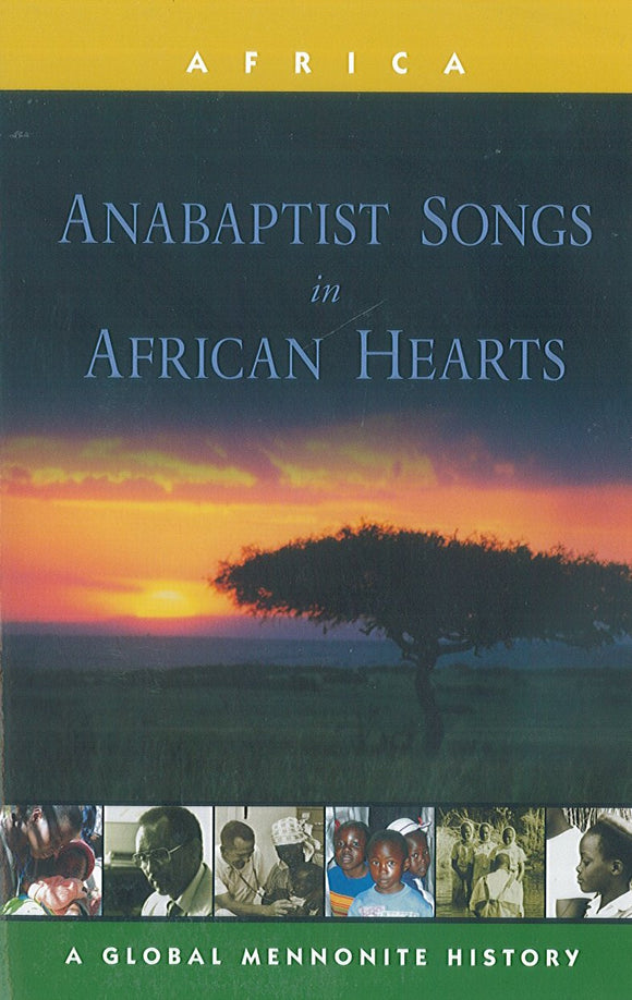 Anabaptist Songs in African Hearts