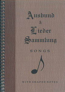 Ausbund & Lieder Sammlung Songs with Shaped Notes