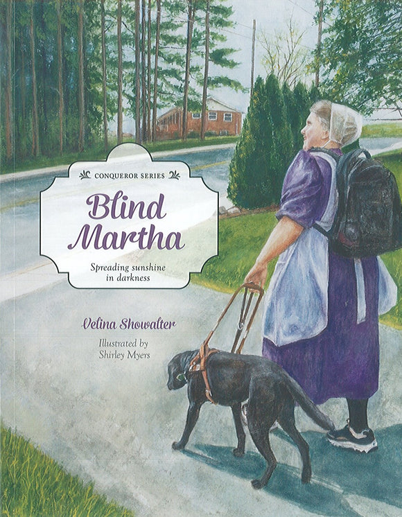 Blind Martha: Spreading Sunshine in the Darkness