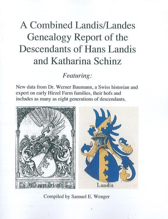 A Combined Landis/Landes Genealogy Report of the Descendants of Hans Landis