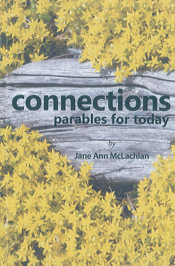 Connections: Parables for Today