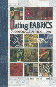 Dating Fabrics: A Color Guide (1800-1960)