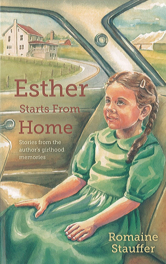 Esther Starts from Home: Stories from the author's girlhood memories