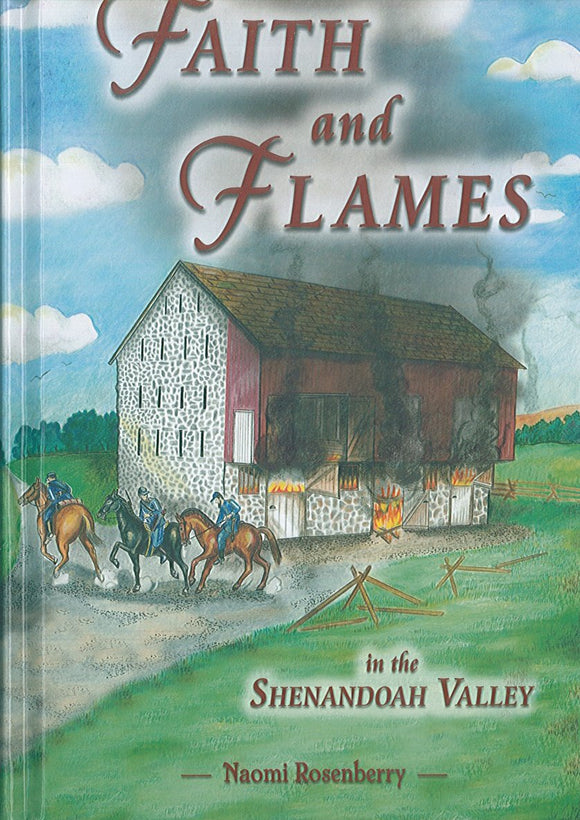 Faith and Flames in the Shenandoah Valley