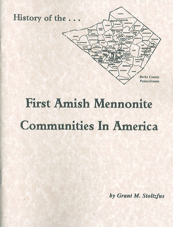 History of the First Amish Mennonite Communities in America