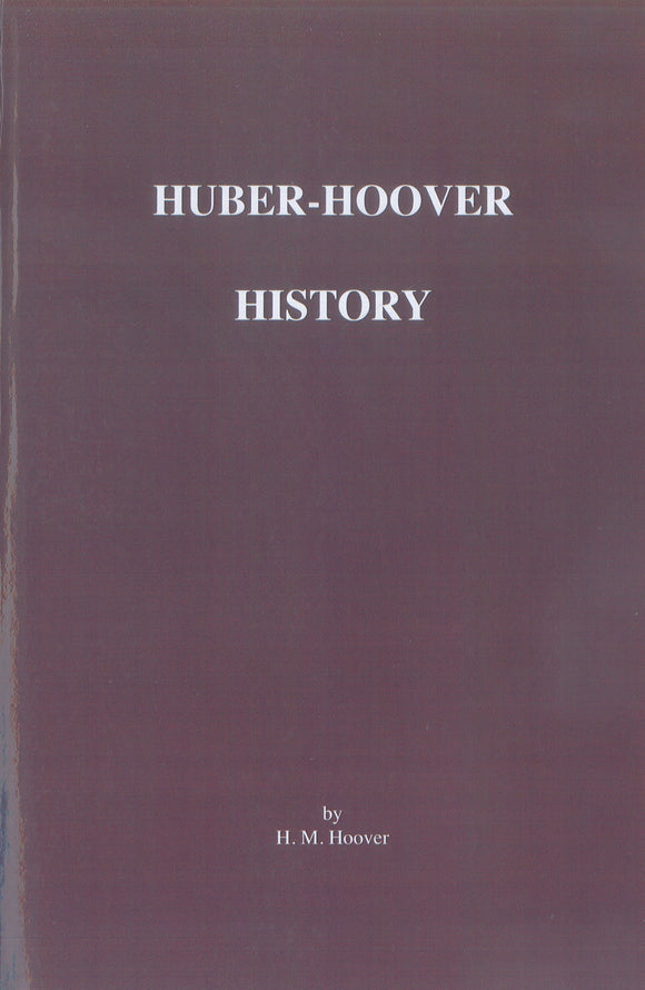 The Huber-Hoover Family History