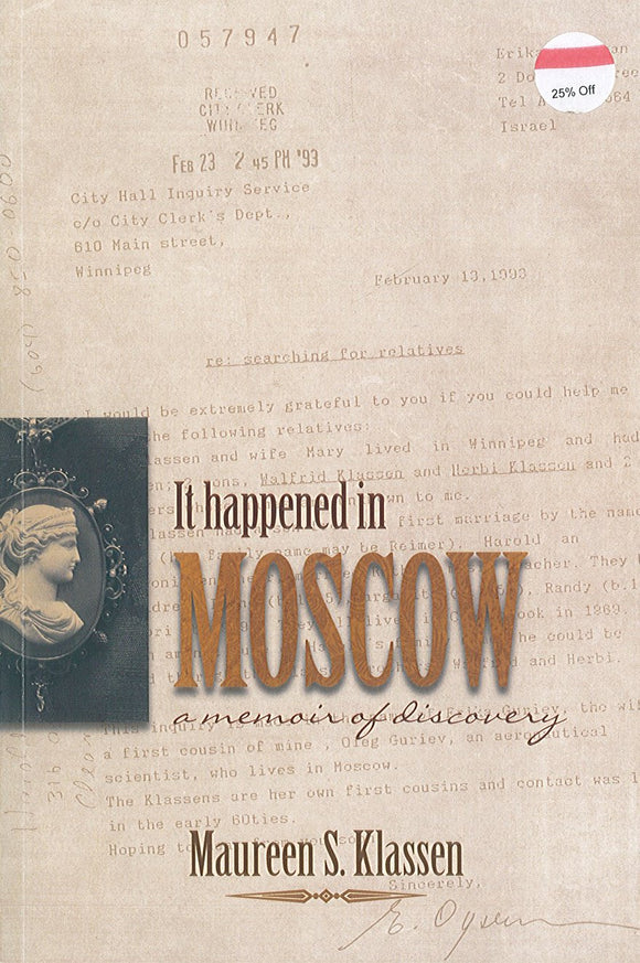 It Happened in Moscow: A Memoir of Discovery