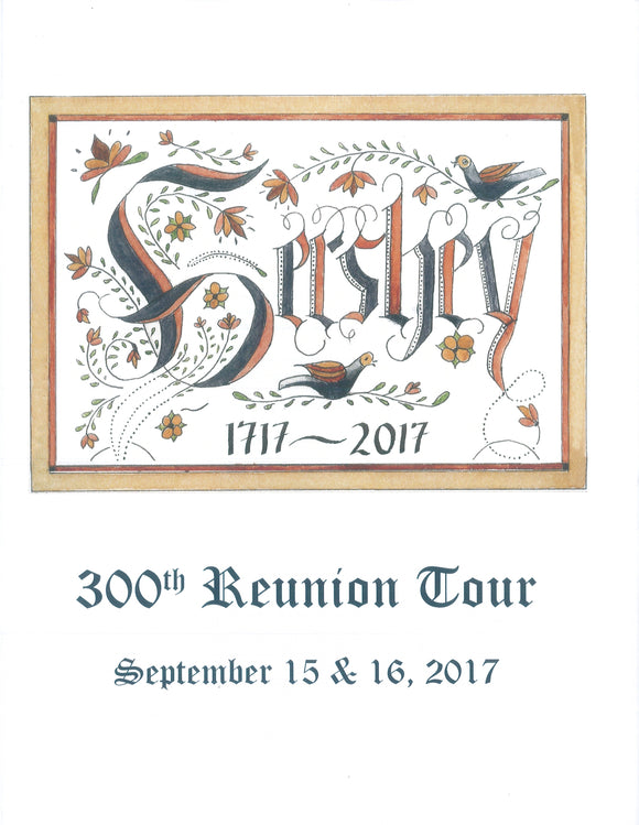 Hershey, 1717-2017: 300th Reunion Tour, September 15 & 16, 2017