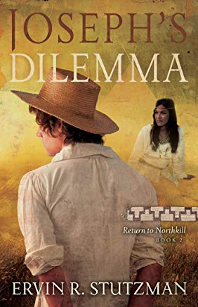 Joseph's Dilemma: Return to Northkill, Book 2