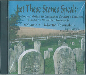 Let These Stones Speak ... Volume 7, Martic Township