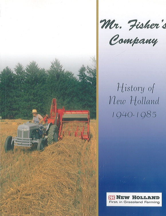 Mr. Fisher's Company: History of New Holland, 1940-1985