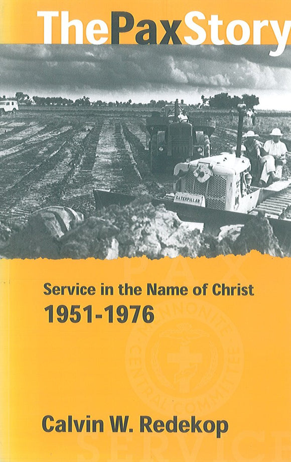 The Pax Story: Service in the Name of Christ 1951-1976
