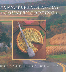 Pennsylvania Dutch Country Cooking