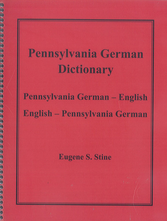 Pennsylvania German Dictionary [LAMINATED COVER]