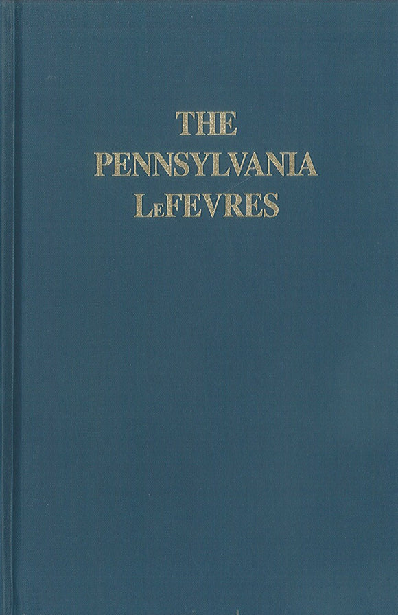 The Pennsylvania LeFevres