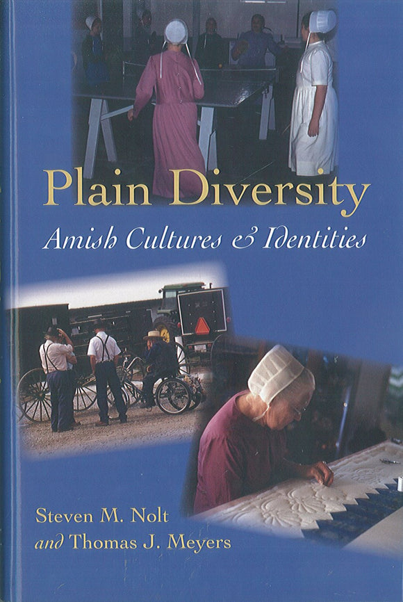 Plain Diversity: Amish Cultures and Identities